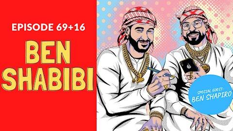 Ben Shabibi: A Conversation with Ben Shapiro (85 aka 69+16) | Habibi Power Hour [PREVIEW]