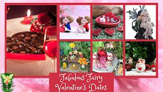 Teelie's Fairy Garden | Fabulous Fairy Valentine's Dates |Teelie Turner