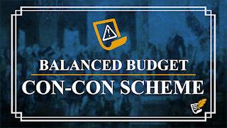 Balanced Budget Con-Con Scheme | Constitution Corner