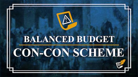 Balanced Budget Con-Con Scheme   Constitution Corner