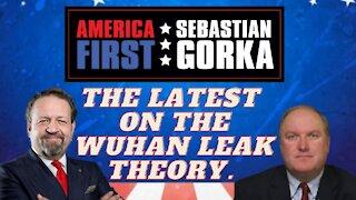 The latest on the Wuhan leak theory. John Solomon with Sebastian Gorka on AMERICA First