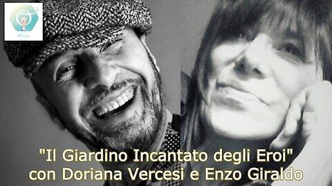 """""""Il Giardino Incantato degli Eroi"""" con Doriana Vercesi e Enzo Giraldo"""