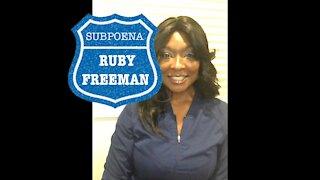 FULTON COUNTY UPDATE   GEORGIA AUDIT   Ruby Freeman SUBPOENAED AT LAST   Deposition Details