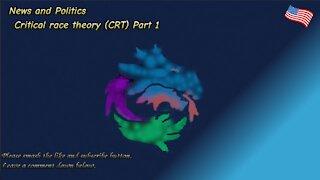 Critical race theory (CRT) Part 1