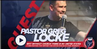 Pastor Greg Locke   It Was Pastors That Birthed The Nation   Without Church There's No United States