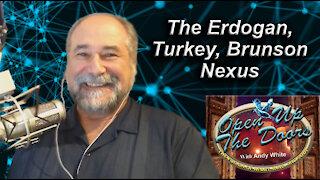 Andy White: The Erdogan, Turkey, Brunson Nexus