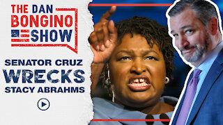 Senator Cruz Wrecks Stacy Abrams