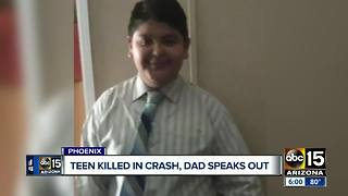 Father speaks out after son was killed in Phoenix crash
