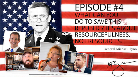 General Flynn Fireside Chat 4   What Can YOU Do to Save This Republic?