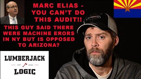 ARIZONA AUDIT BLOCKAGE BY HRC's Attorney. Marc Elias litigating to ensure no Maricopa County Audit