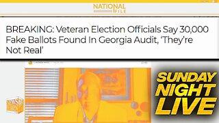 BREAKING: 30,000 Fake Ballots Found In Georgia Audit