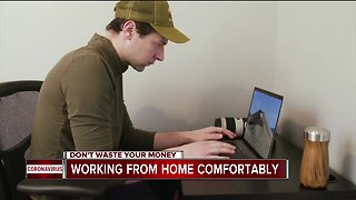 Don't Waste Your Money: Working from home comfortably