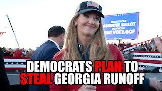 Democrats Plan to STEAL Georgia Runoff Election
