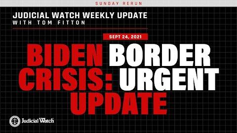 Biden Border Crisis URGENT UPDATE, Lawsuit for Vax Info, Biden Election Integrity Assault EXPOSED
