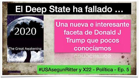 #USAsegunRitter y X22 - Política - Ep. 5