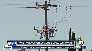 More than 30K SDG&E customers could lose power