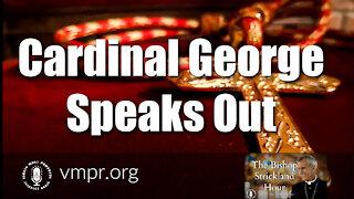 29 Jun 21, The Bishop Strickland Hour: Cardinal George Speaks Out