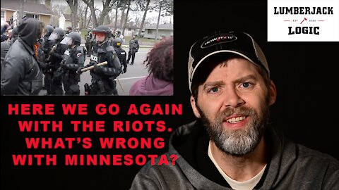MORE RIOTS IN MINNESOTA, and we don't even have a verdict in the Derek Chauvin - George Floyd Trial.