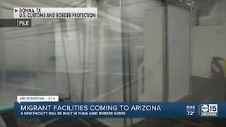 Migrant facilities coming to Arizona
