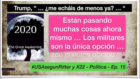 #USAsegunRitter y X22 - Política - Ep. 15