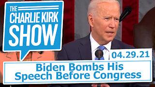 Biden Bombs His Speech Before Congress | The Charlie Kirk Show