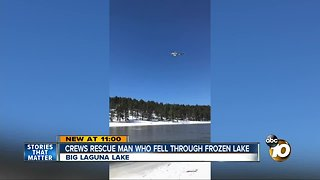 Man rescued after falling through the ice on Big Laguna Lake