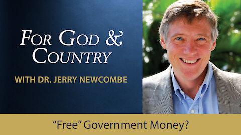 """Free"" Government Money?"