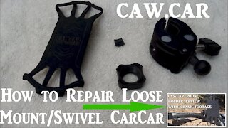 How to Repair a Loose Wobbling CawCar Cell Phone Swivel Mount