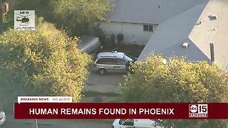 Human remains discovered at west Phoenix home