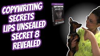 Copywriting Secrets - Lips Unsealed Secret 8 Revealed