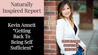 Kevin Annett - Getting Back To Being Self Sufficient