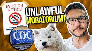CDC Eviction Moratorium UNLAWFUL - Lawyer Explains - Viva Frei Vlawg