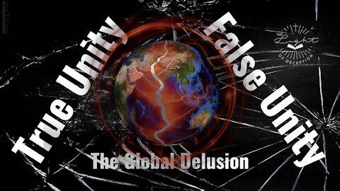 True Unity or False Unity? The Global Conflict   Danette Lane