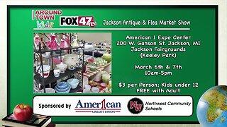 Around Town Kids - Jackson Antique & Flea Market Show - 3/6/20
