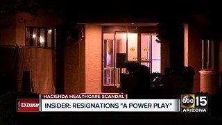 "Hacienda HealthCare insider says resignations are a ""power play"""