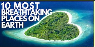 Love Traveling? top 10 Most BEAUTIFUL PLACES on EARTH