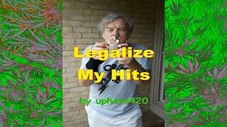 Legalize Marijuana Hits by uphere420