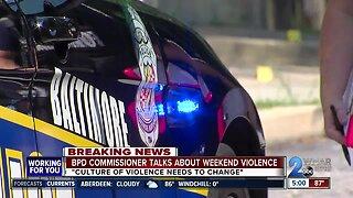 BPD Commissioner talks about weekend violence