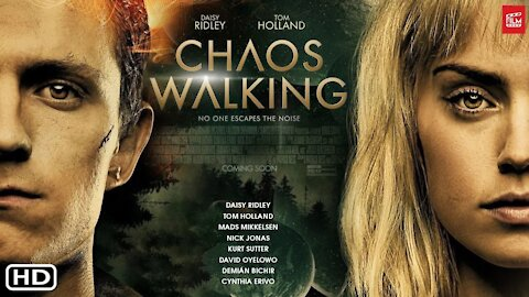 CHAOS WALKING UPCOMING MOVIE OFFICIAL trailer(HD) 2021
