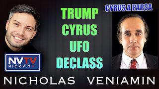 Cyrus A Parsa Discusses Trump Cyrus UFO Declass with Nicholas Veniamin