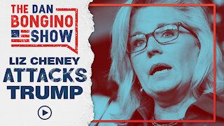 Dreadful Liz Cheney Attacks Trump | Is She Delusional?