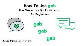How to Use the Alternative Gab Social Media Network