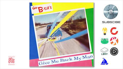 The B-52's - Give Me Back My Man (1980)