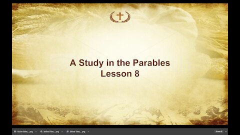 Lesson 8 on Parables of Jesus by Irv Risch