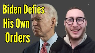 Biden DEFIES His Own Executive Order