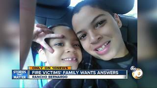Fire victims' family wants answers