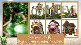 Teelie's Fairy Garden   Enchanted Eight: Magical Fairy Garden Accessories   Teelie Turner
