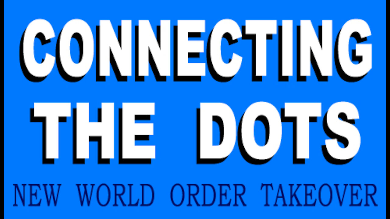 Connect the Dots! America's New World Order Takeover! - A Must Video
