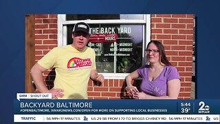 "Back Yard Baltimore says ""We're Open Baltimore!"""
