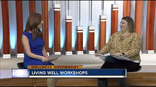 Wellness Wednesday: Living Well Workshops
